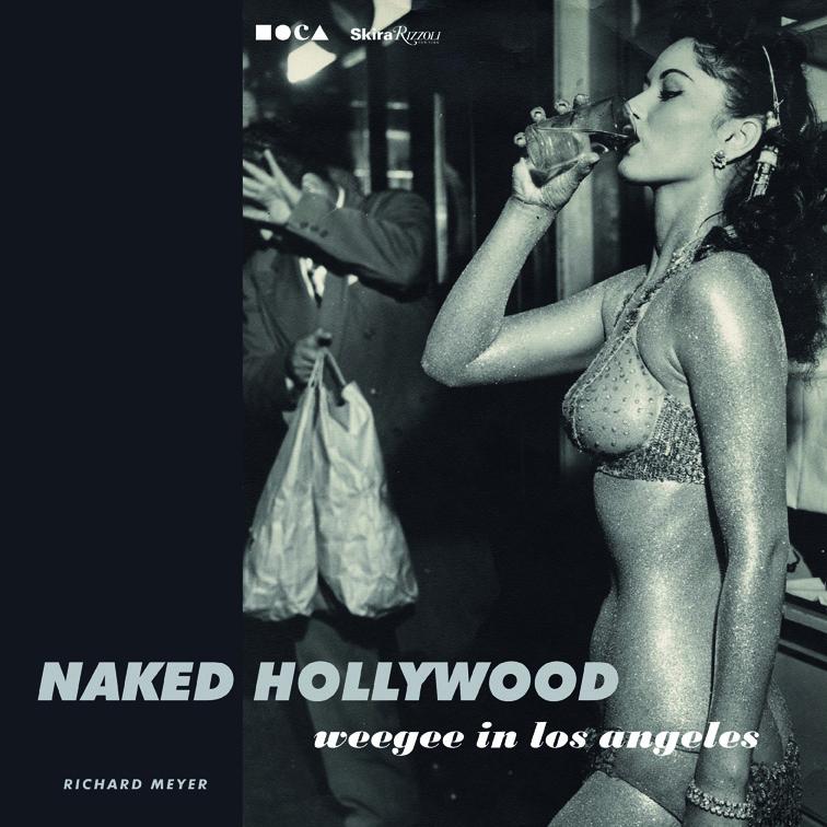 NakedHollywood_Weegee_cover
