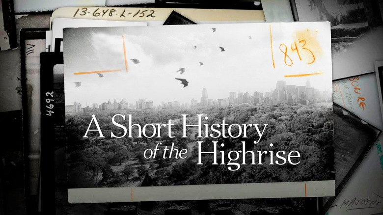 07_A Short History of the Highrise